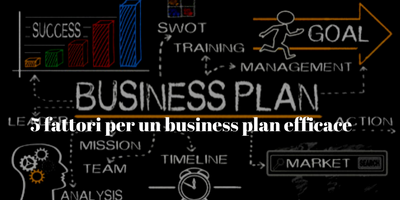 5 consigli per un business plan efficace