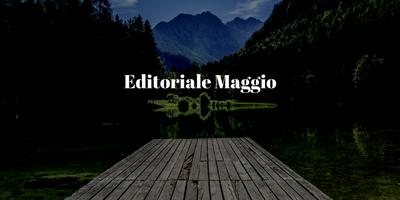 Editoriale Maggio