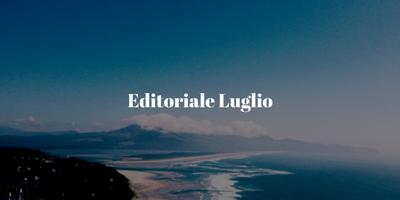 Editoriale Luglio